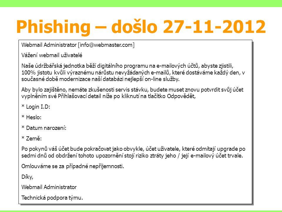 Phishing – došlo 27-11-2012 Webmail Administrator [info@webmaster.com]